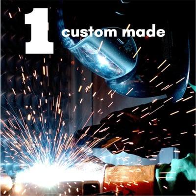 1 custom made