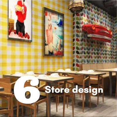 6 Store design